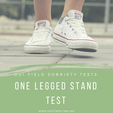 Field Sobriety Test One Leg Stand